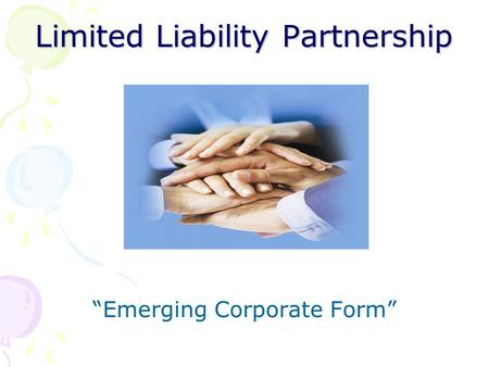 "Limited Liability Partnership ""Emerging Corporate Form"""