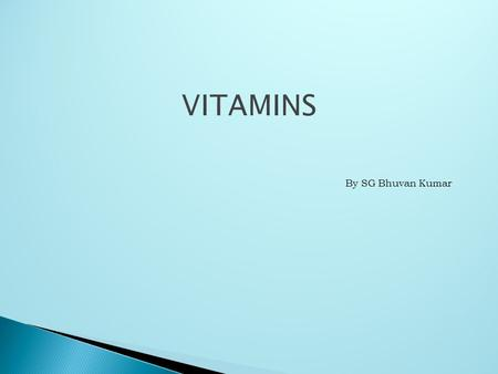 By SG Bhuvan Kumar. <strong>VITAMINS</strong> - <strong>deficiency</strong> <strong>diseases</strong>  History of <strong>vitamins</strong> :  The story of <strong>vitamin</strong> dates back to 18 th century.  Sailors of this period.