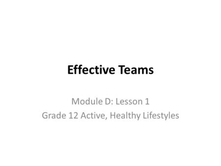 Module D: Lesson 1 Grade 12 Active, Healthy Lifestyles