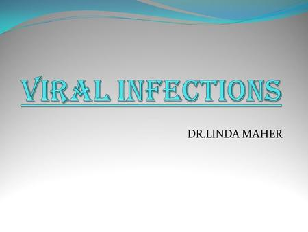DR.LINDA MAHER. INFECTION AND INFLAMMATION INFECTION Infection is disease caused by a specific invading microorganism (virus, bacteria,, parasite, etc.).