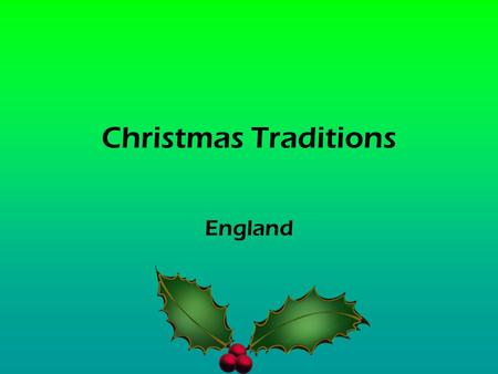 Christmas Traditions England.