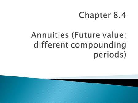  A series of payments of investments made at regular intervals. A simple annuity is an annuity in which the payments coincide with the compounding period,