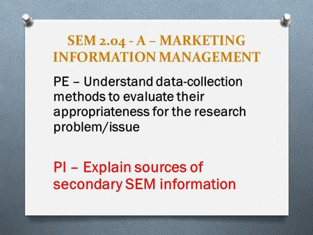 SEM A – MARKETING INFORMATION MANAGEMENT