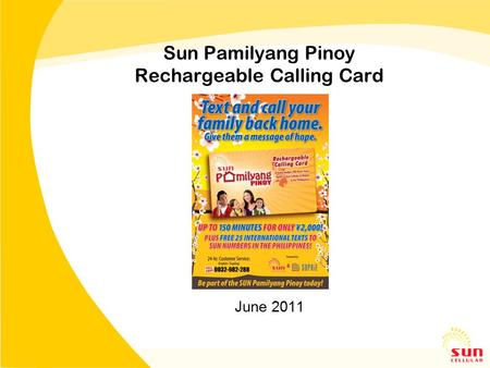 Sun Pamilyang Pinoy Rechargeable Calling Card June 2011.