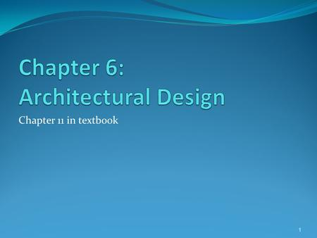 Chapter 6: Architectural Design