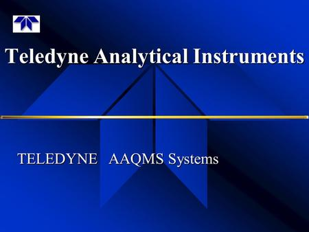 Teledyne Analytical Instruments TELEDYNE AAQMS Systems.
