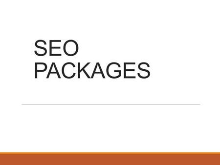 SEO PACKAGES. Types of Plans Starter Plan Business Plan Enterprises Plan.