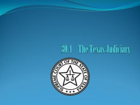 Judges and Courts Article V of the Texas Constitution describes the judiciary. This branch makes up the state's court system. The Texas courts decide.