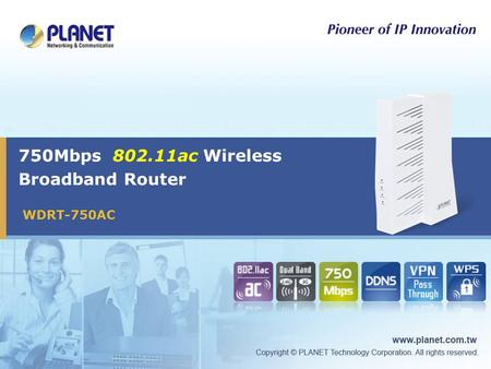 750Mbps 802.11ac Wireless Broadband Router WDRT-750AC.