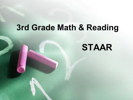 3rd Grade Math & Reading STAAR.