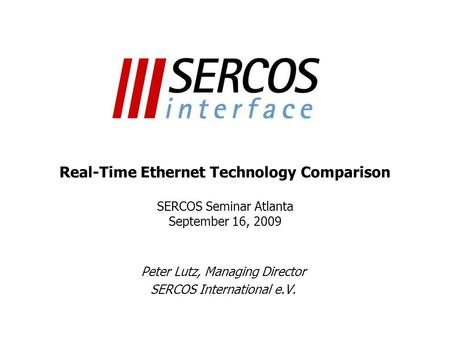 Peter Lutz, Managing Director SERCOS International e.V.