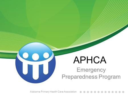 APHCA Emergency Preparedness Program Alabama Primary Health Care Association.