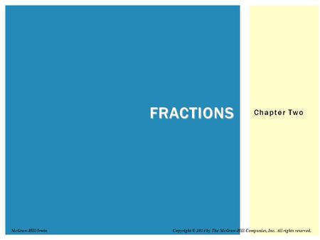 Fractions Chapter Two McGraw-Hill/Irwin