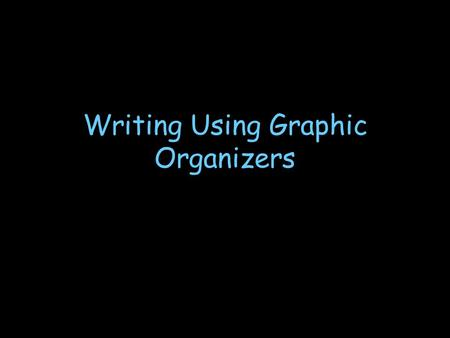 Writing Using Graphic Organizers What is a graphic organizer? A powerful visual picture of information that allows the mind to see undiscovered patterns.