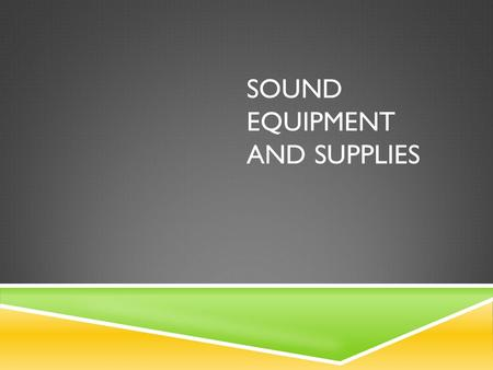 SOUND EQUIPMENT AND SUPPLIES.  SOUND CONTROL BOARD  For controlling the operation and volume of speakers and microphones  Inputs and controls music,