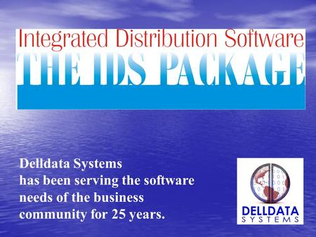 Delldata Systems has been serving the software needs of the business community for 25 years.