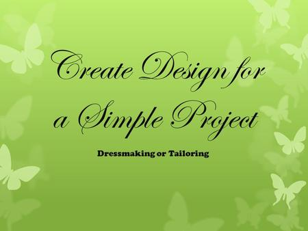 Create Design for a Simple Project