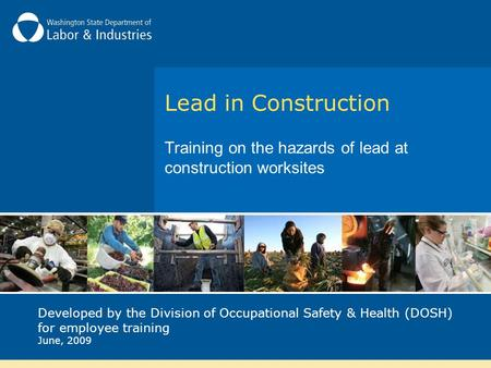 Training on the hazards of lead at construction worksites