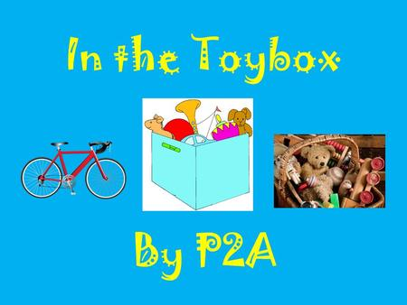 In the Toybox By P2A. Our new theme is in the Toy box We started our learning by doing a carousel activity. Look at the pictures.