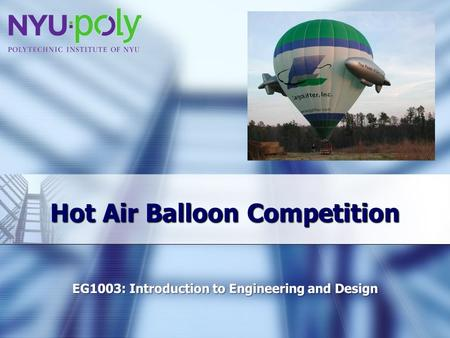Hot Air Balloon Competition. Overview Objective Background Materials Procedure Report / Presentation Closing.