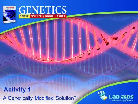 A Genetically Modified Solution?