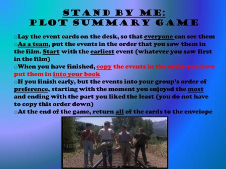 stand by me summary essay Stand by me (movie review for small group com) essays: over 180,000 stand by me (movie review for small group com) essays, stand by me (movie review for small group com) term papers, stand by me (movie review for small group com) research paper, book reports 184 990 essays, term and research papers available for unlimited access.