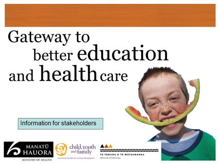 Gateway to better education and health care Information for stakeholders.