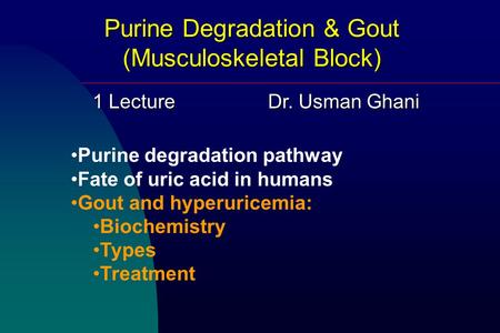 Purine Degradation & Gout (Musculoskeletal Block)