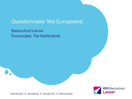 Questionnaire 'We Europeans' Basisschool Lavoor Roosendaal, The Netherlands.
