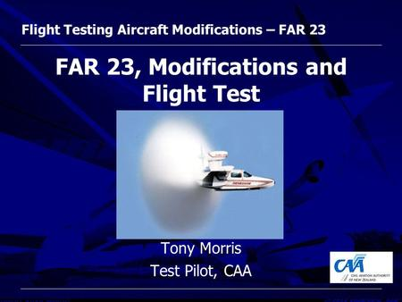 FAR 23, Modifications and Flight Test