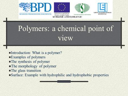 Polymers: a chemical point of view