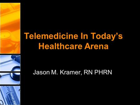 Telemedicine In Today's Healthcare Arena