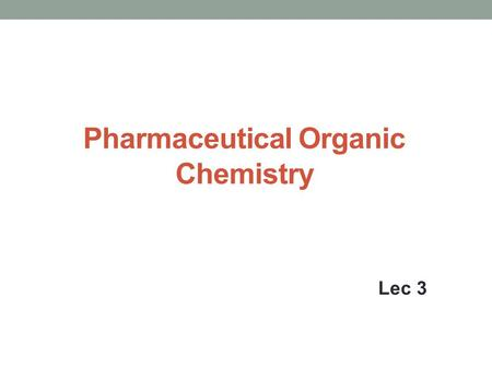 Pharmaceutical Organic Chemistry Lec 3. Stereochemistry Optical isomerism Absolute Configuration ( AC ) Is the actual spatial arrangement of atoms or.