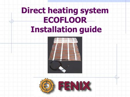 Direct heating system ECOFLOOR Installation guide.