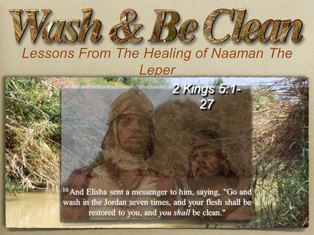 Lessons From The Healing of Naaman The Leper