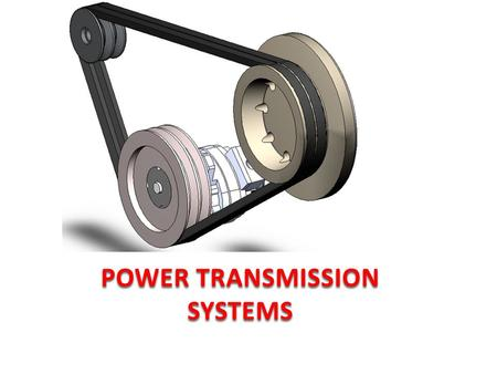 POWER TRANSMISSION SYSTEMS.