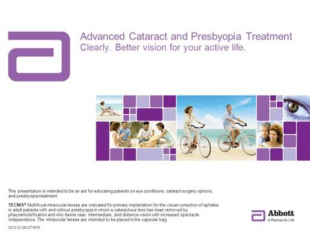 Advanced Cataract and Presbyopia Treatment Clearly