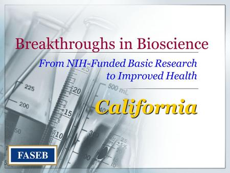Breakthroughs in Bioscience From NIH-Funded Basic Research to Improved Health California.