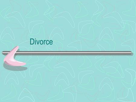 Divorce. The legal termination of marriage Dissolution of marriage Under English law, the only basis for divorce is the irretrievable breakdown of marriage.