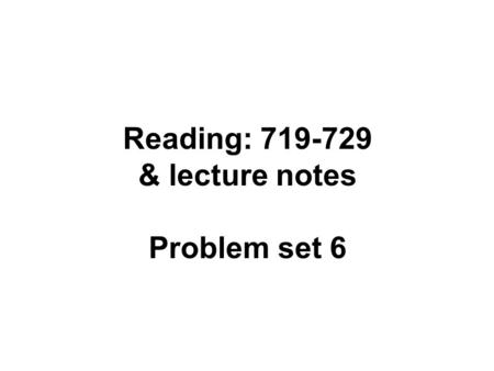Reading: 719-729 & lecture notes Problem set 6. Definitions Dominant Recessive Codominant especially with molecular markers Incompletely dominant.