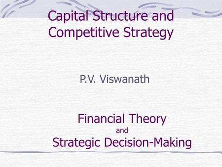 financial theories and strategies Pdf | on jan 1, 1990, bromiley and others published on the use of finance  theory in strategic management.
