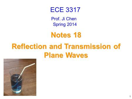 Reflection and Transmission of Plane Waves