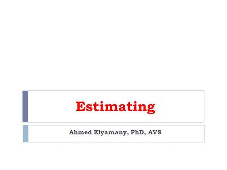 Estimating Ahmed Elyamany, PhD, AVS. EARTHWORK AND EXCAVATION bank  Earth that is to be excavated is called bank measure. loose  Earth that is to be.