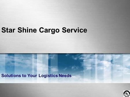 Star Shine Cargo Service Solutions to Your Logistics Needs.