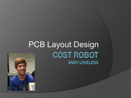 PCB Layout Design. PCB Layout Special Layout Considerations 4 in.
