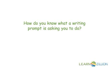 How do you know what a writing prompt is asking you to do?
