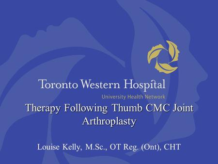 Therapy Following Thumb CMC Joint Arthroplasty