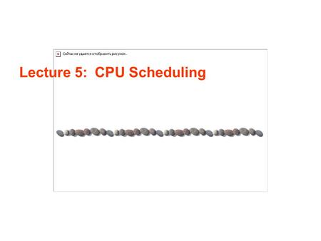 Lecture 5: CPU Scheduling. Lecture 5 / Page 2AE4B33OSS Silberschatz, Galvin and Gagne ©2005 Contents Why CPU Scheduling Scheduling Criteria & Optimization.