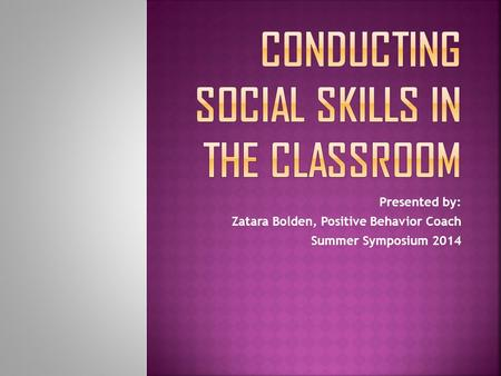 Conducting Social Skills in the Classroom