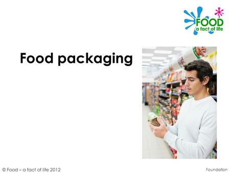 Food packaging Foundation.